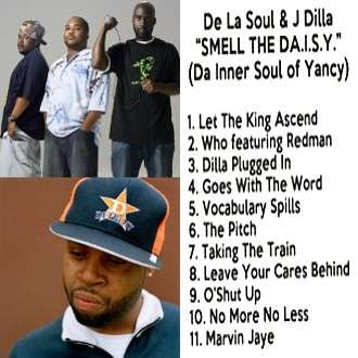 De la Soul and J. Dilla mixtape
