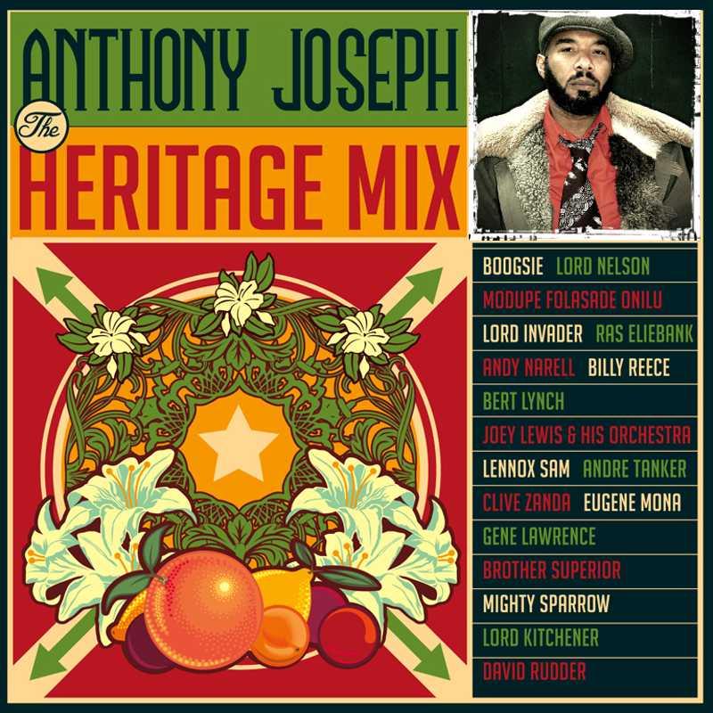 Anthony Joseph - The Heritage Mix
