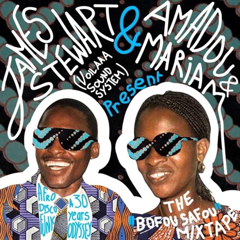 Amadou, Mariam et James Stewart - Bofou Safou