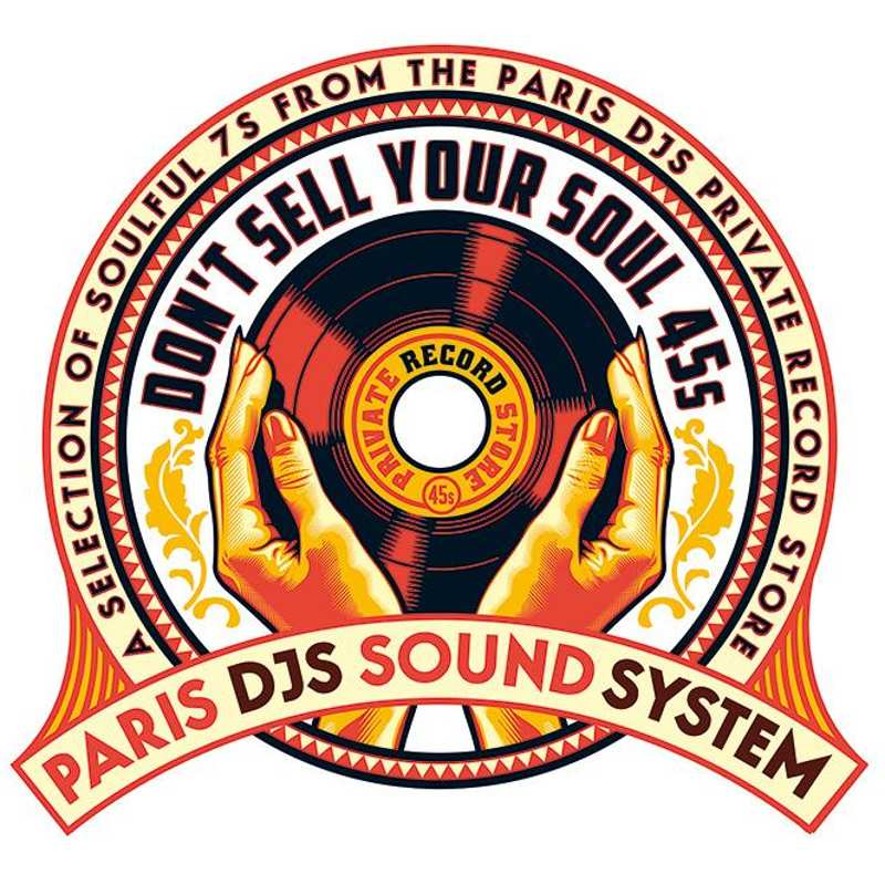 Paris DJs - Dont Sell Your Soul 45s