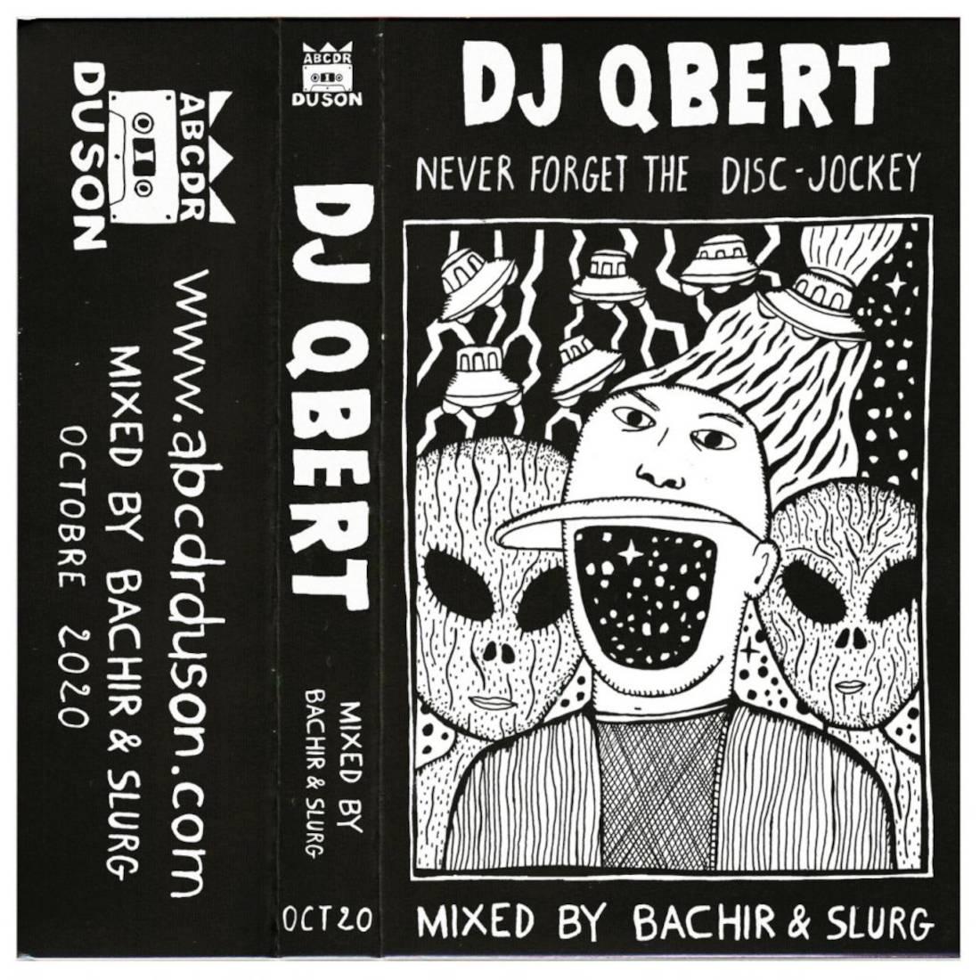 Q-Bert - Never forget the disc-jockey