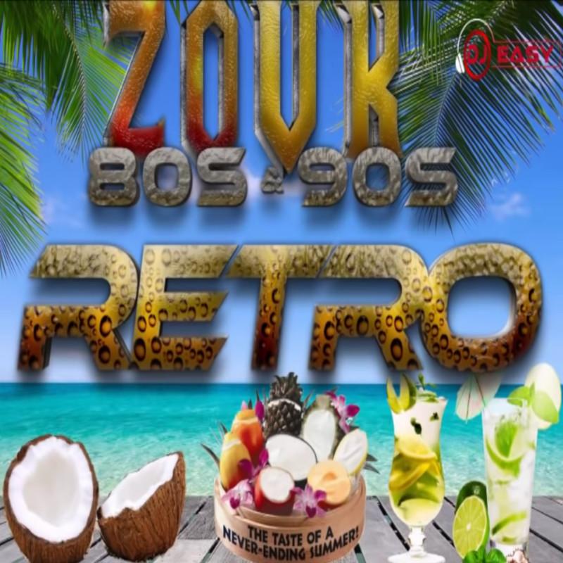 DJ Easy - Zouk Retro Mix