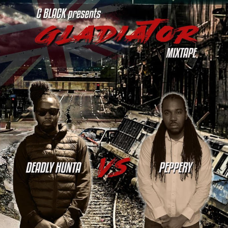 Gladiator Mixtape Deadly Hunta vs Peppery