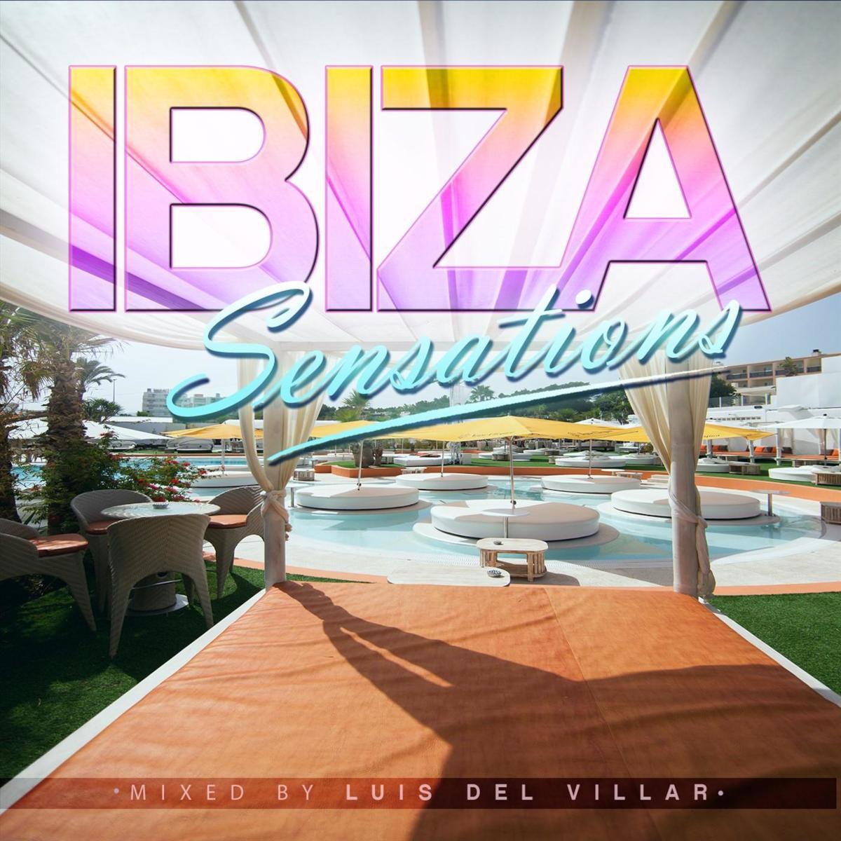 Ibiza Sensations 247 by Luis Del Villar